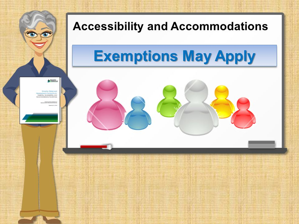 Exemptions May Apply Accessibility and Accommodations