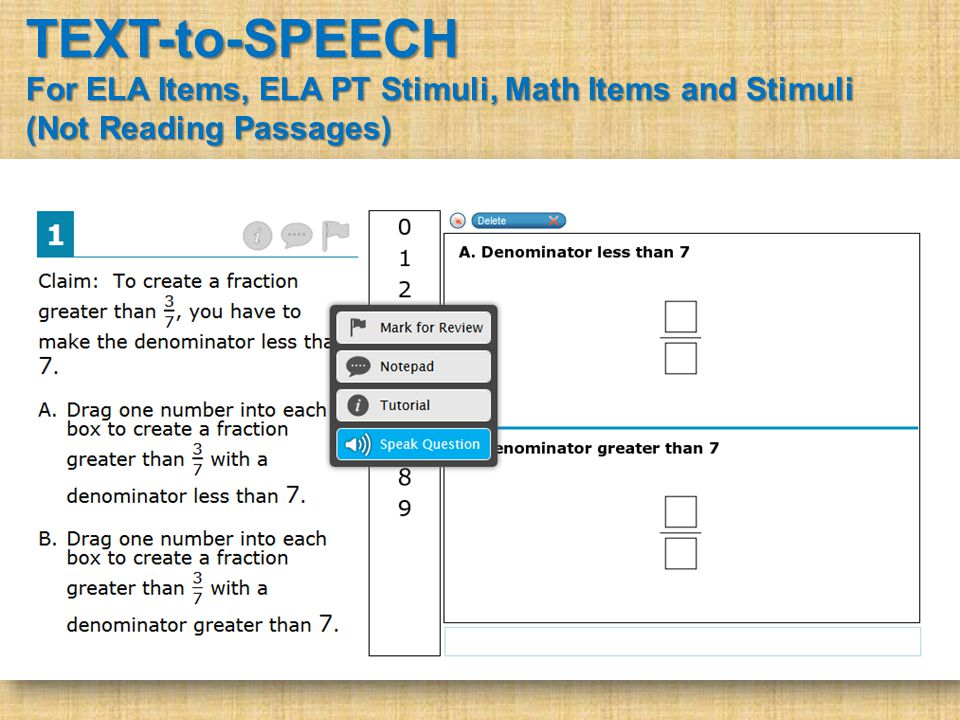 TEXT-to-SPEECH For ELA Items, ELA PT Stimuli, Math Items and Stimuli (Not Reading Passages)