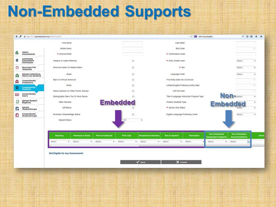 Non-Embedded Supports EmbeddedEmbedded Non- Embedded