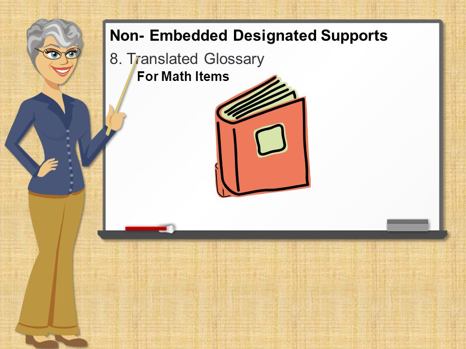 8. Translated Glossary Non- Embedded Designated Supports For Math Items