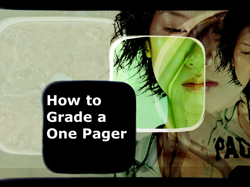 How to Grade a One Pager