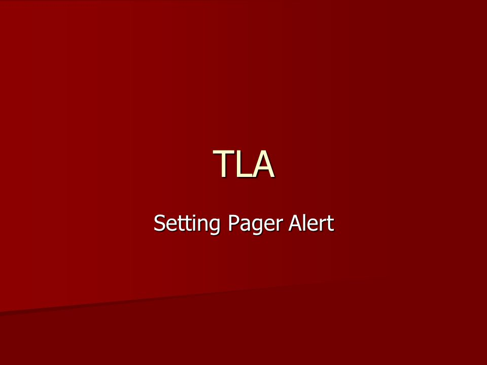 TLA Setting Pager Alert