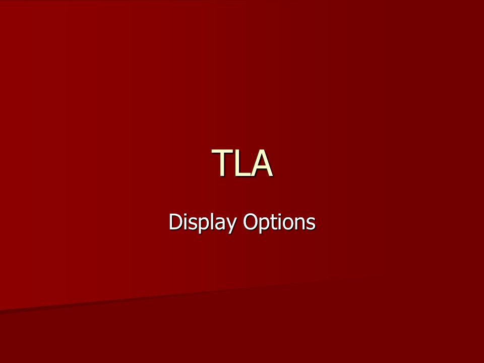 TLA Display Options