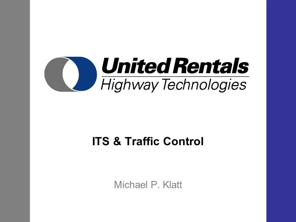 ITS & Traffic Control Michael P. Klatt