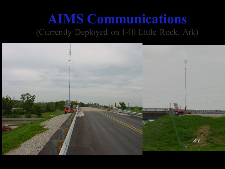 AIMS Communications (Currently Deployed on I-40 Little Rock, Ark) Highway Advisory Radio (HAR) AM Broadcast System