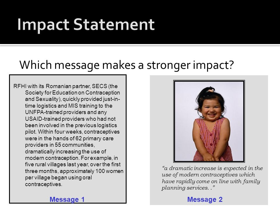Which message makes a stronger impact.