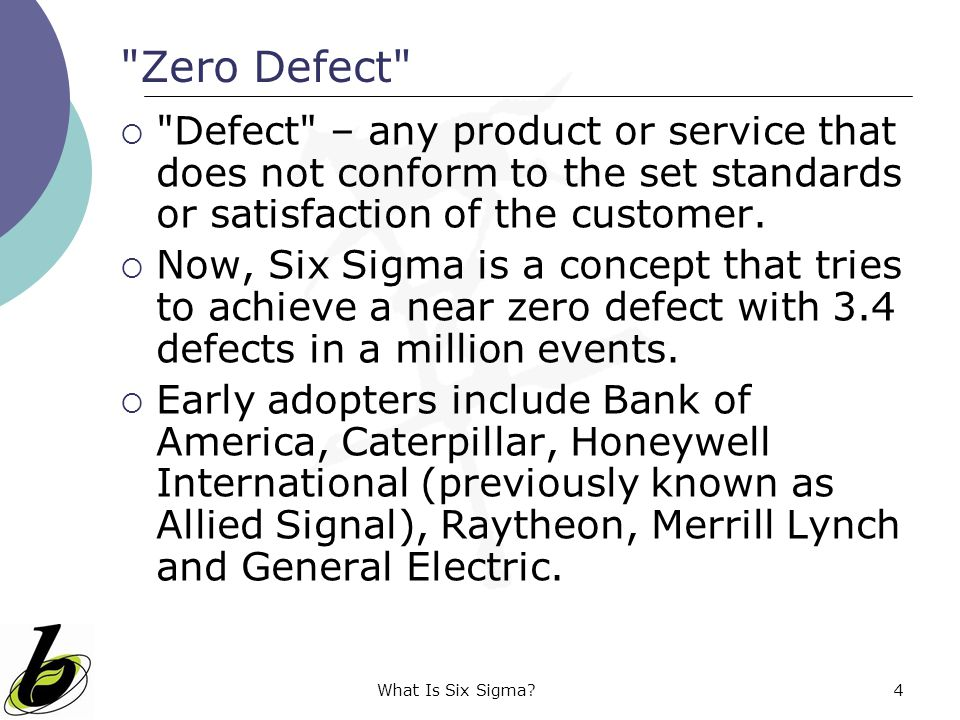 What Is Six Sigma?4