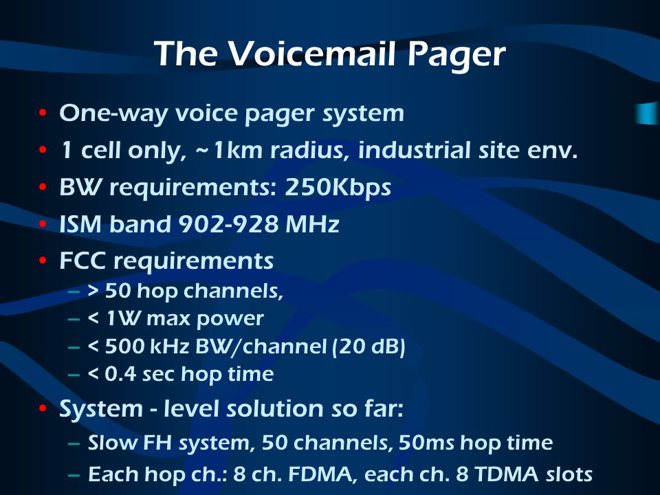 The Voicemail Pager One-way voice pager system 1 cell only, ~1km radius, industrial site env.