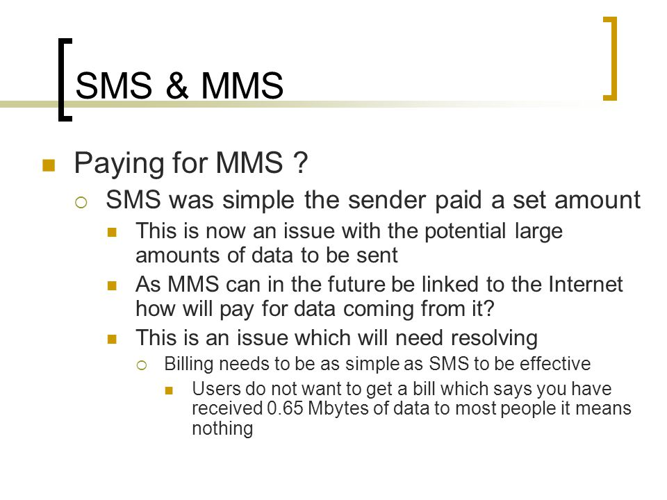 SMS & MMS Paying for MMS .