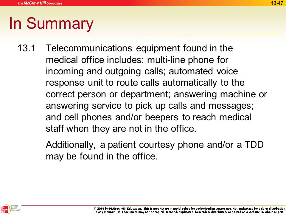 13-46 Apply Your Knowledge What do you need to do to make an outgoing call? ANSWER:  Plan – have all information available before dialing  Double-ch