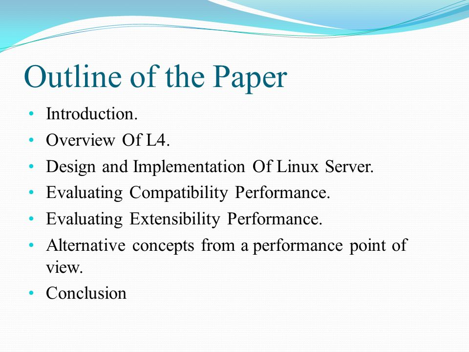 Outline of the Paper Introduction. Overview Of L4.