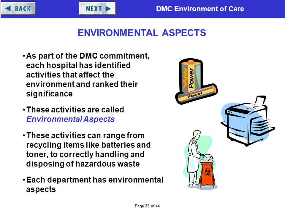 DMC Environment of Care Page 23 of 44 As part of the DMC commitment, each hospital has identified activities that affect the environment and ranked th
