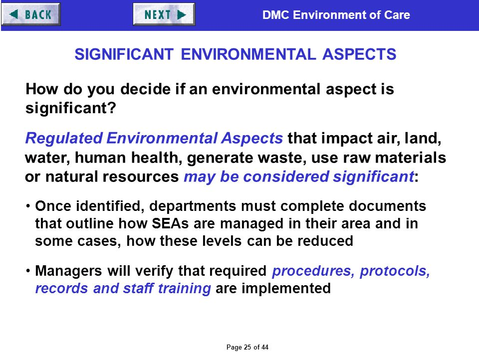 DMC Environment of Care Page 25 of 44 Once identified, departments must complete documents that outline how SEAs are managed in their area and in some