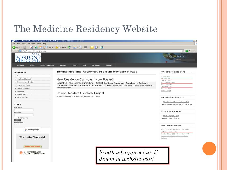 The Medicine Residency Website Feedback appreciated! Jason is website lead