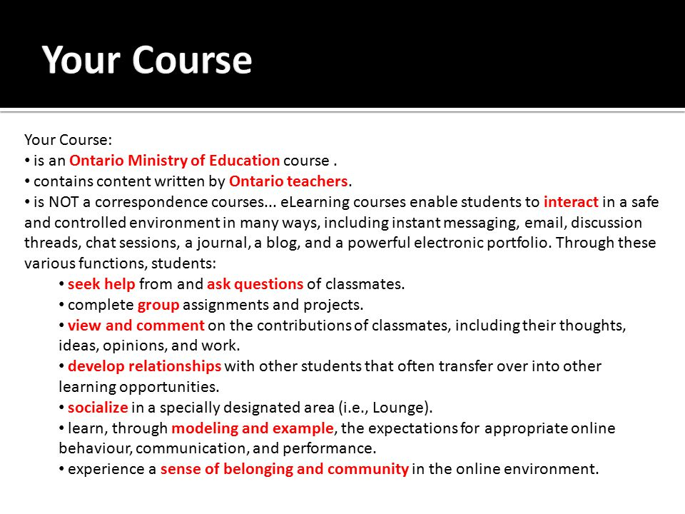Your Course: is an Ontario Ministry of Education course.