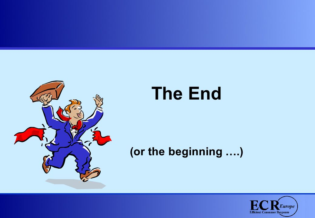 The End (or the beginning ….)