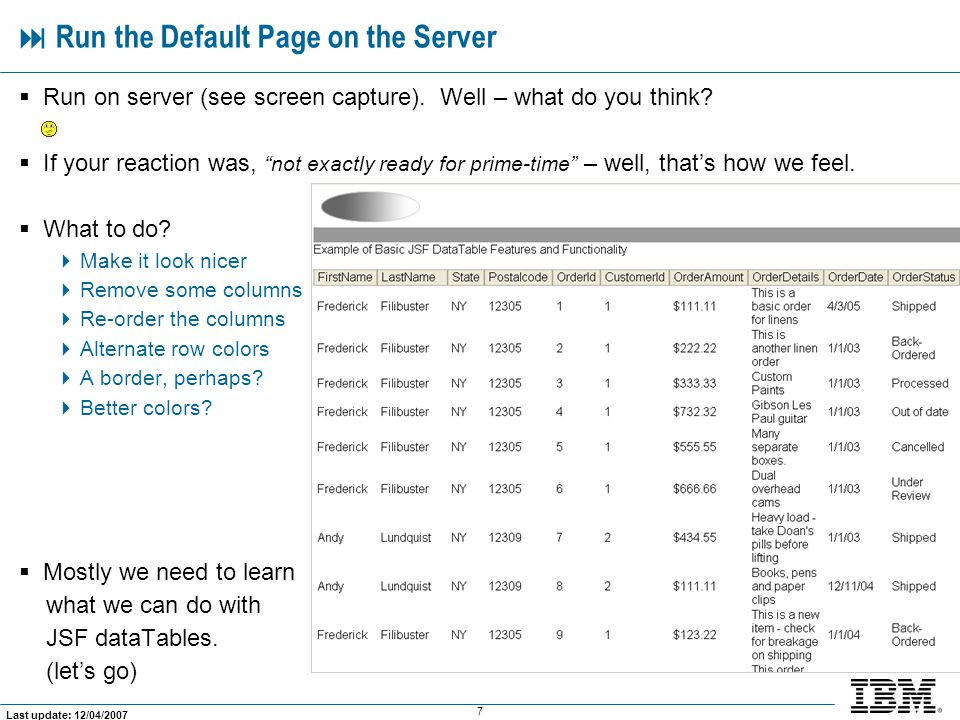 7 Last update: 12/04/2007  Run the Default Page on the Server  Run on server (see screen capture).
