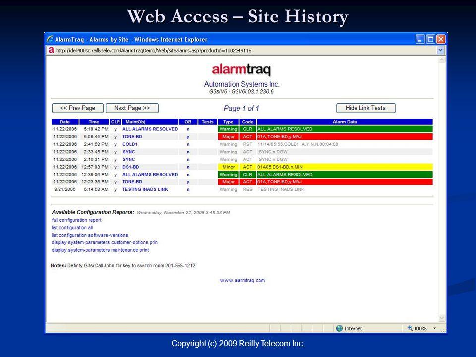 Copyright (c) 2009 Reilly Telecom Inc. Web Access – Site History