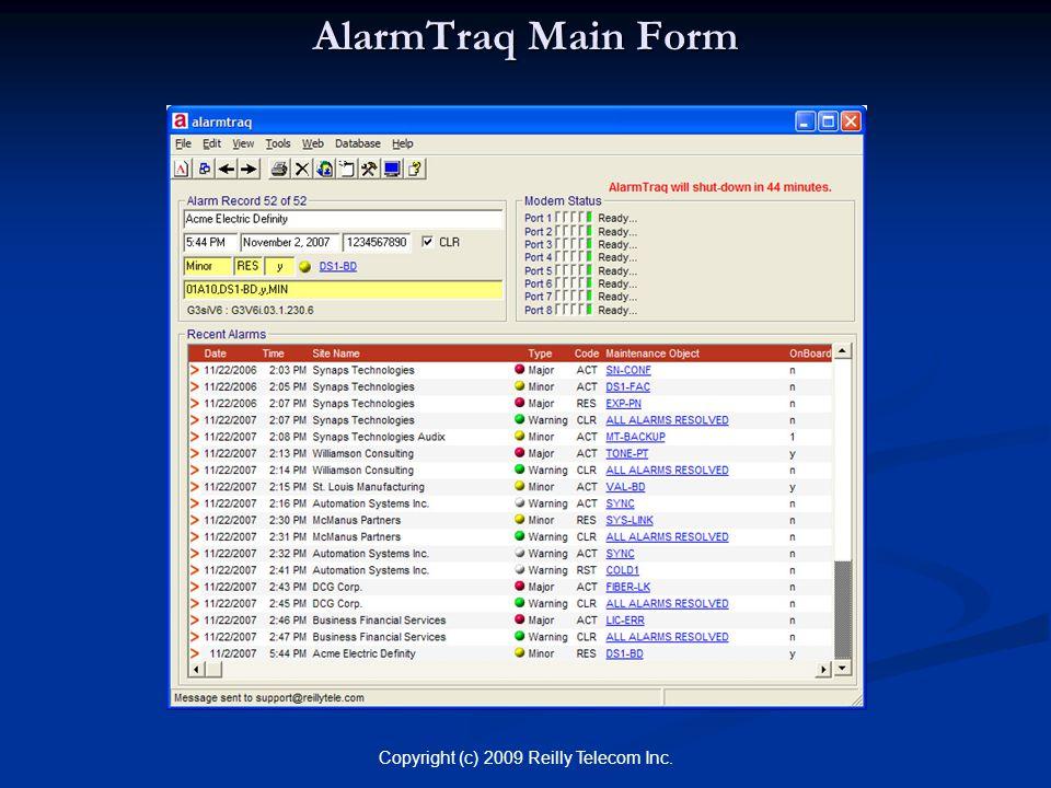 Copyright (c) 2009 Reilly Telecom Inc. AlarmTraq Main Form