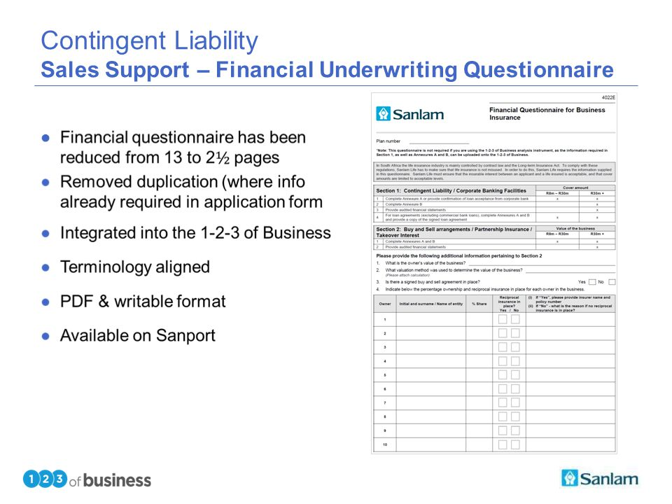 TEXT SLIDE Contingent Liability Sales Support – Financial Underwriting Questionnaire ●