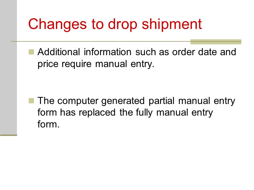 Drop ship errors Pre-payment errors Order form incomplete.