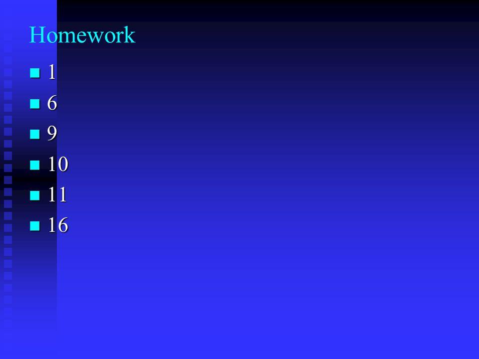 Homework 1 6 9 10 10 11 11 16 16