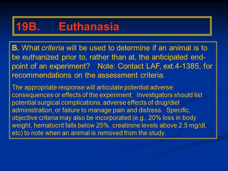 19B. Euthanasia B.