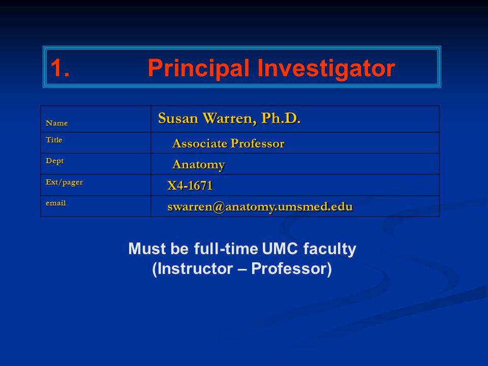 1.Principal InvestigatorName Susan Warren, Ph.D.