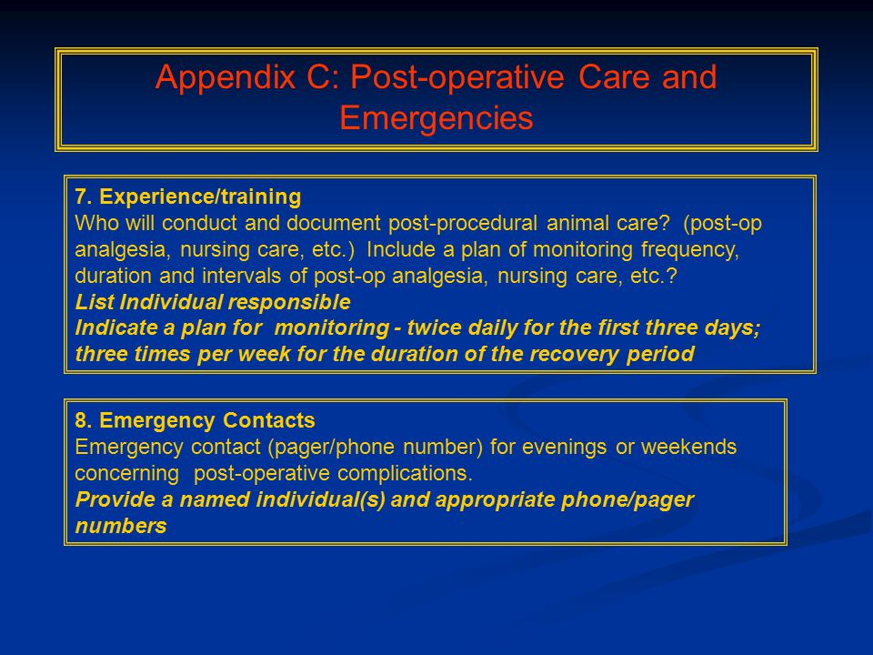 Appendix C: Post-operative Care and Emergencies 7.
