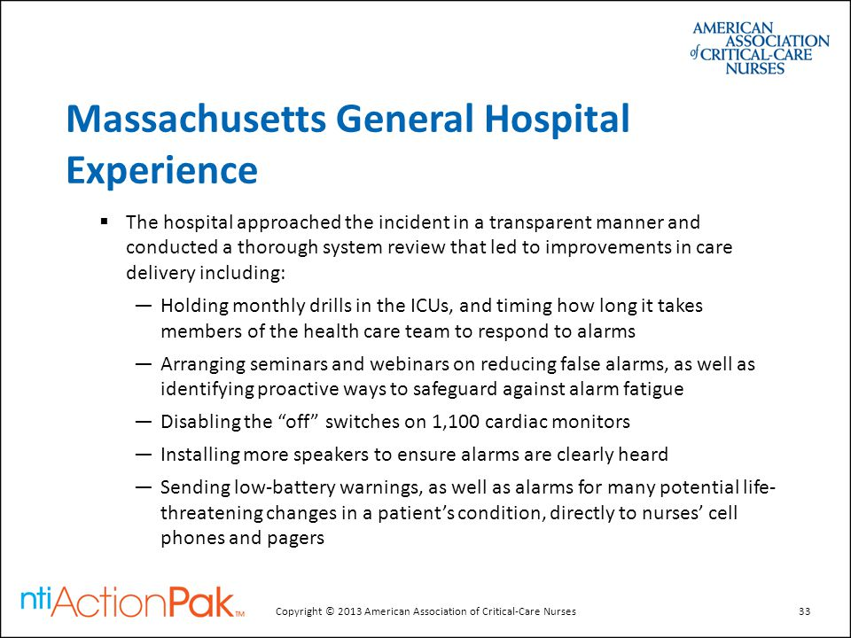 Massachusetts General Hospital Experience  The hospital approached the incident in a transparent manner and conducted a thorough system review that l