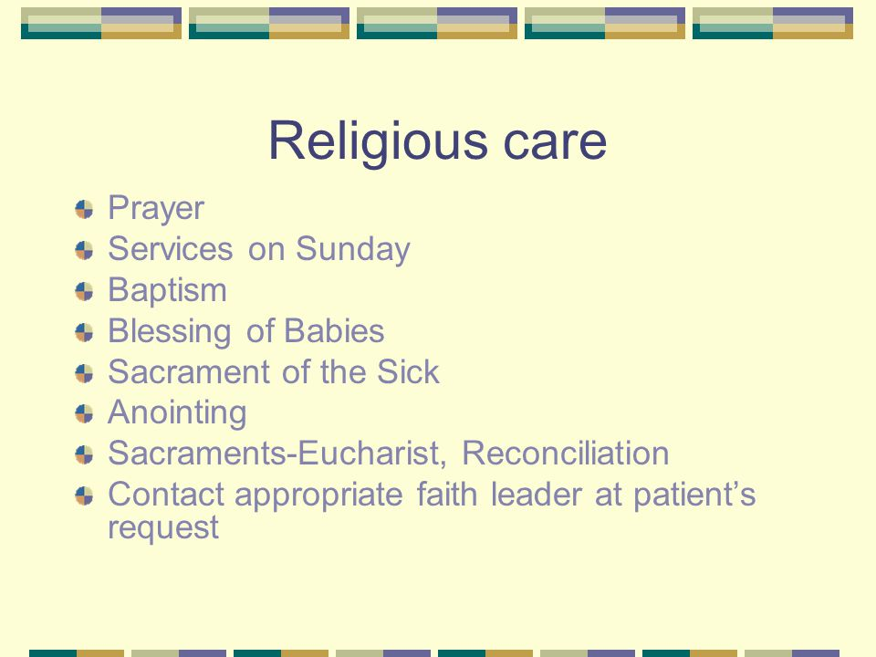 Religious care:- shared beliefs,values,liturgies and lifestyle