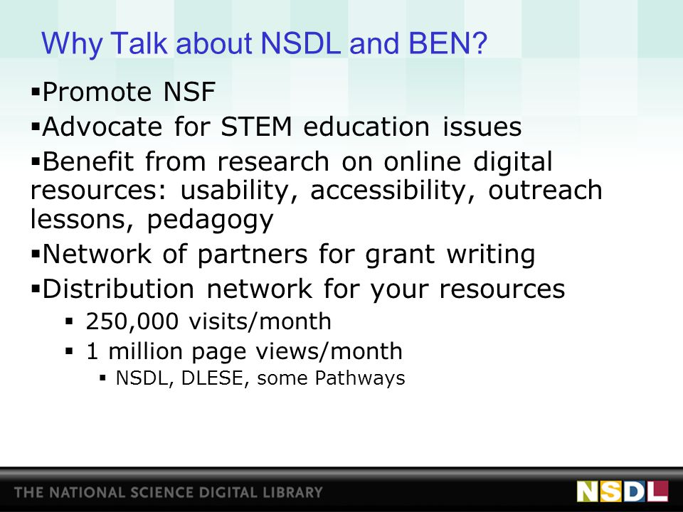Outreach Support Available from NSDL  Conferences  NSTA and AAAS:  NSDL has a double booth to allow Pathways to run mini- sessions about their programs and sites  limited number of registrations for conferences  Submitting session proposals with CI staff or connecting within the NSDL Network at regional conferences