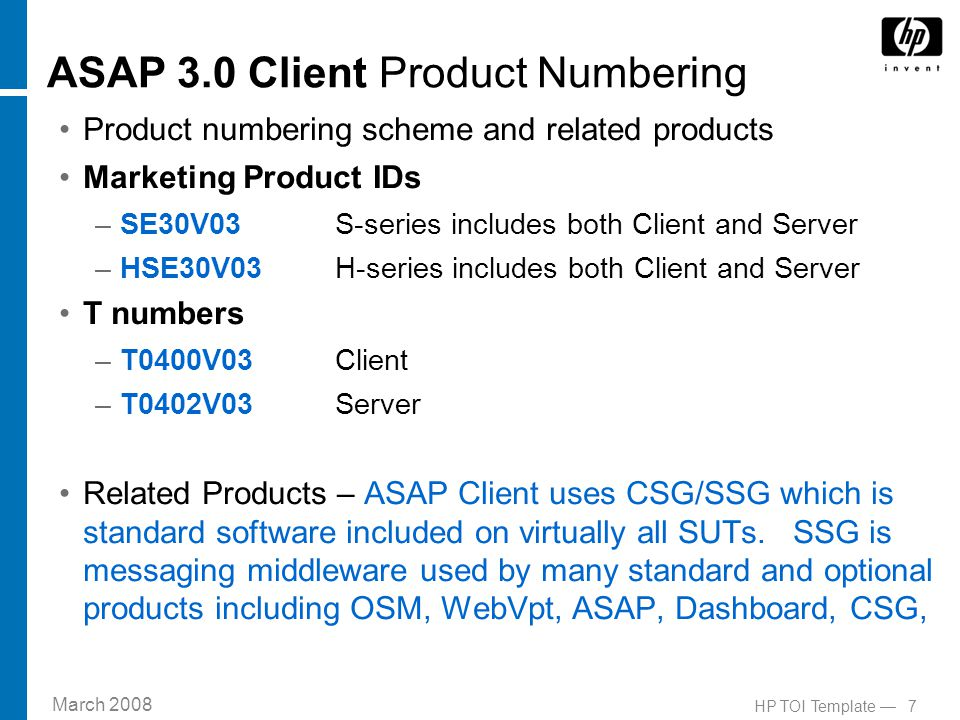 March 2008 8HP TOI Template — ASAP Product Versions History always avail at http://nonstopasap.com/History.htmhttp://nonstopasap.com/History.htm ASAP 10 Year revision history as of this TOI –ASAP 3.0 – Apr, 2008 –ASAP 2.8 - Jan, 2007 –ASAP 2.7 - May, 2006 –ASAP 2.6 - Jun, 2005 –ASAP 2.5 - Oct, 2004 –ASAP 2.4 - Oct, 2003 –ASAP 2.3 - Dec, 2002 –ASAP 2.2 - June, 2002 –ASAP 2.1 - Nov, 2001 –ASAP 2.0 - June, 2001 –ASAP 1.0 - June, 1999