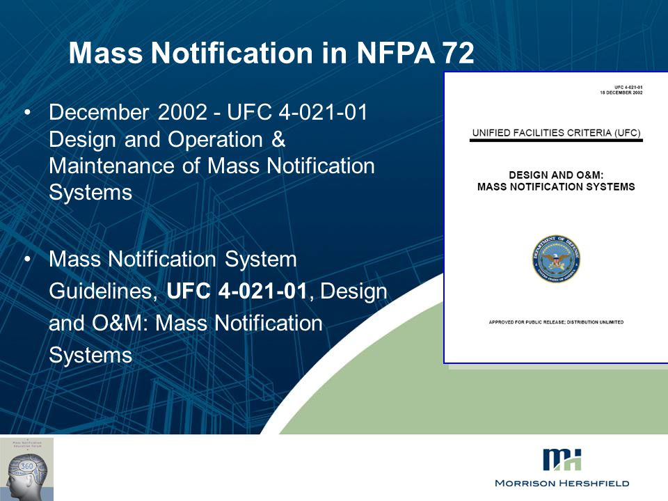 Mass Notification in NFPA 72 December 2002 - UFC 4-021-01 Design and Operation & Maintenance of Mass Notification Systems Mass Notification System Gui