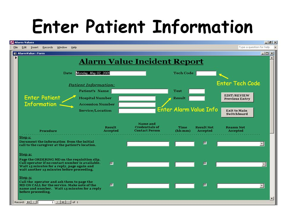 Enter Patient Information Enter Tech Code Enter Patient Information Enter Alarm Value Info