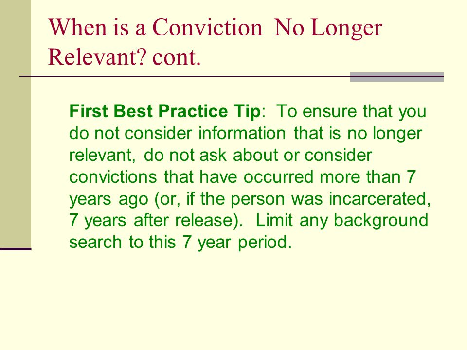 When is a Conviction No Longer Relevant. cont.