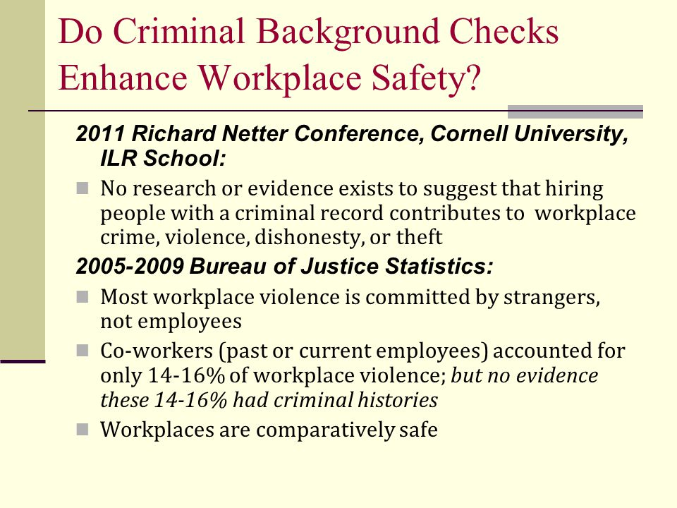 Do Criminal Background Checks Enhance Workplace Safety.