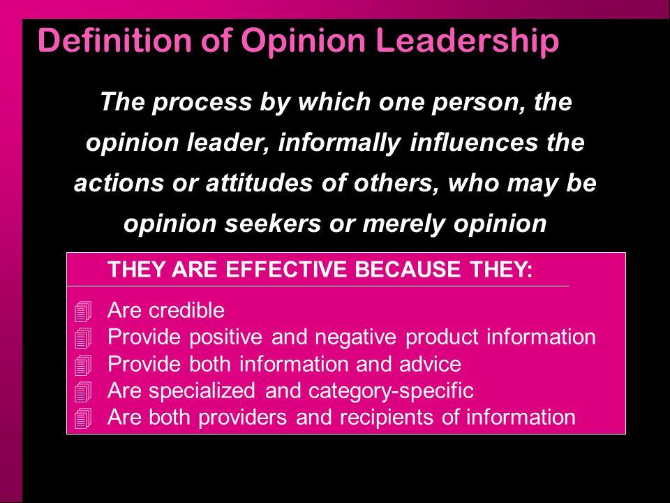 Opinion Leadership Measurement Self-designating method Sociometric method Key informant method Objective method Combination methods