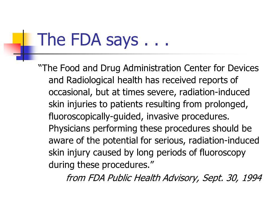 The FDA says...