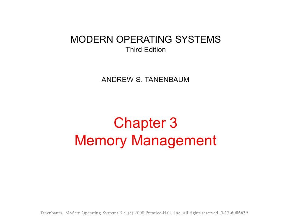 MODERN OPERATING SYSTEMS Third Edition ANDREW S.