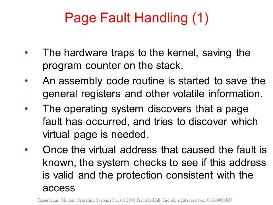 The hardware traps to the kernel, saving the program counter on the stack.