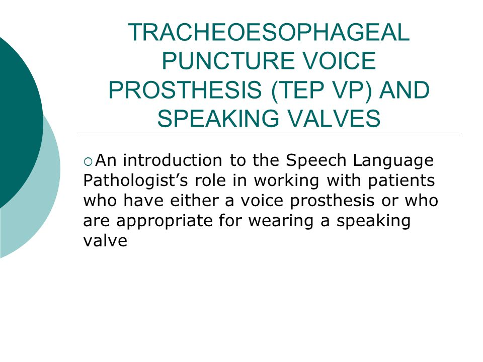Speaking Valves - PMV  Main RSLP objectives: Improve quality of life and communication for ICU patients who fail corking; Work collaboratively within interdisciplinary team to identify and manage pts with the potential to use a PMV (RTs have a large role in identification since RSLP are not regularly on ICU); Use of PMV is a step towards a safer swallow (p.o.