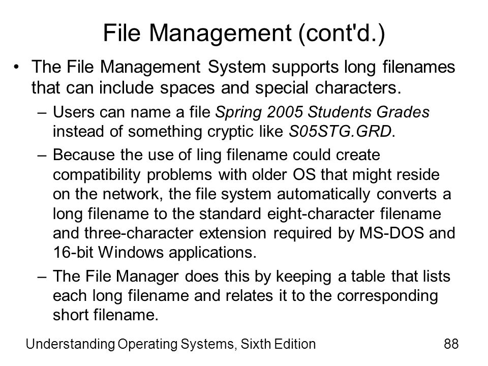 Understanding Operating Systems, Sixth Edition89 Network Management In Windows OS, networking is an integral part of the OS executive.