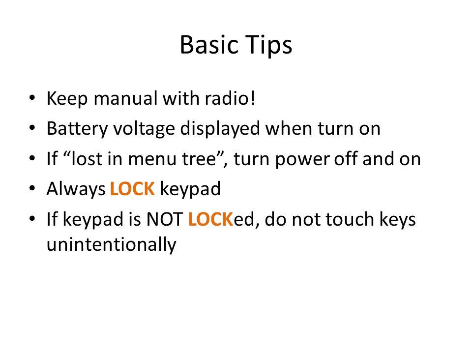 Basic Tips Keep manual with radio.