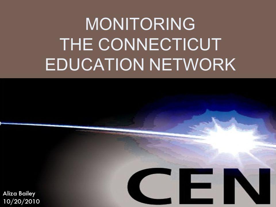 The Connecticut Education Network  Scott Taylor  Nick Burr  Ray Carcano  Aliza Bailey  Wendy Rego John Vittner (DOIT) Jack Babbit (Uconn)