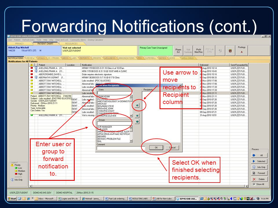 Forwarding Notifications (cont.) Enter user or group to forward notification to.