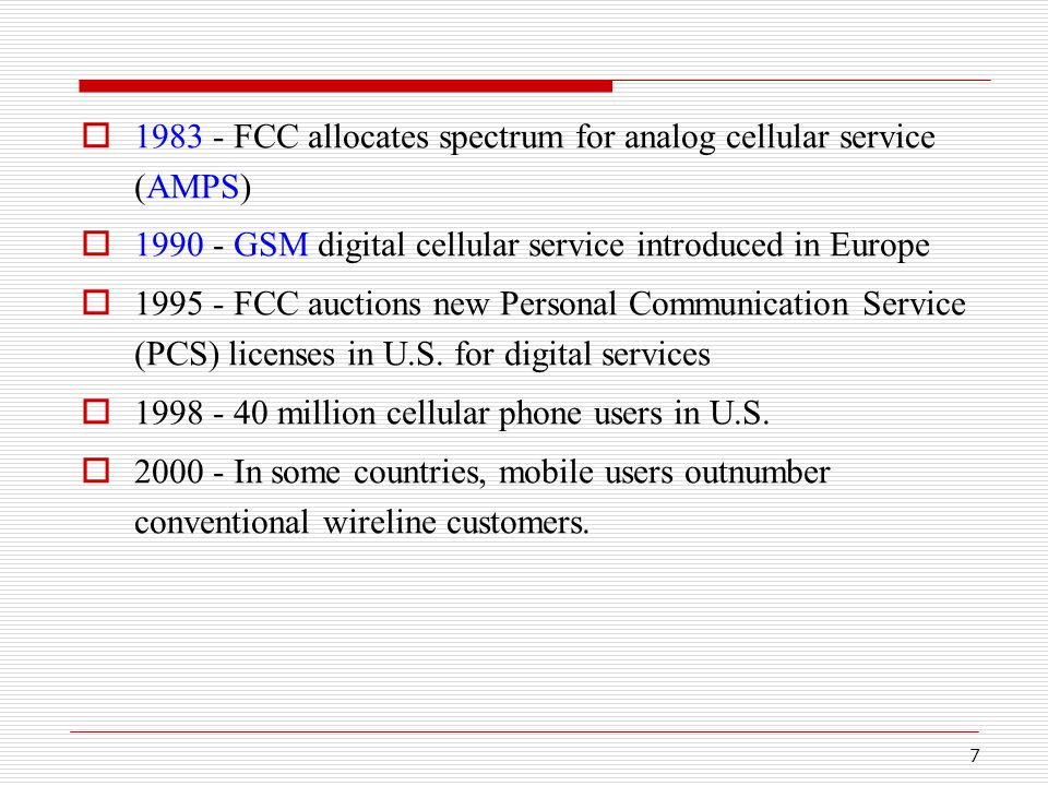 8  2001 - 630 million subscribers worldwide (as compared to 1 billion wired phone lines.