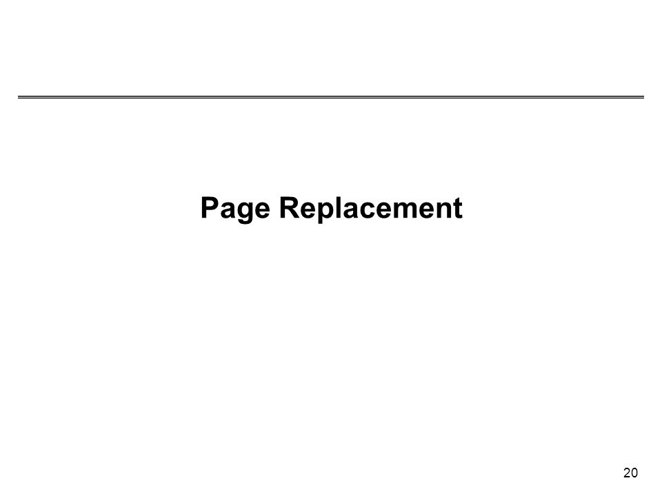 20 Page Replacement