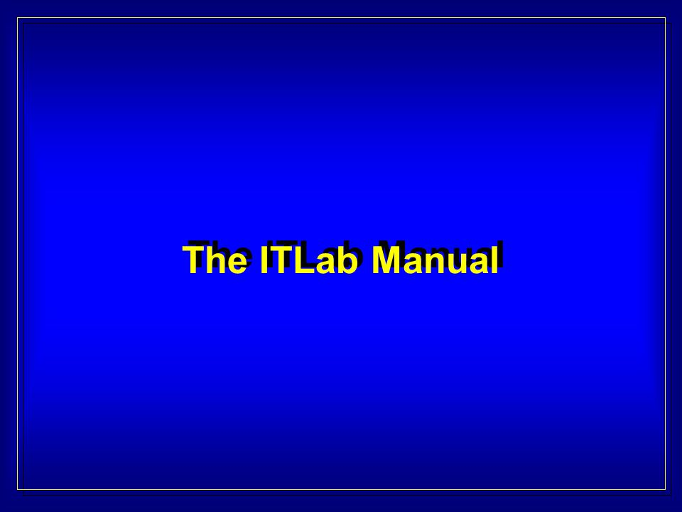 The ITLab Manual