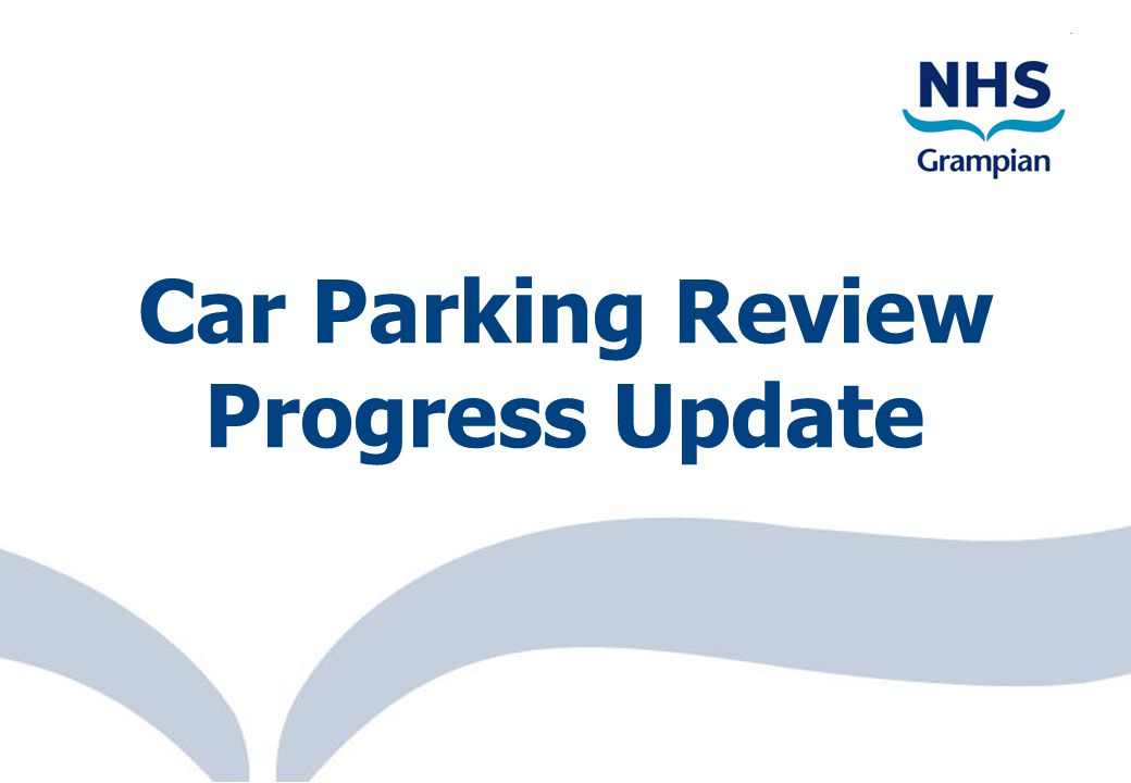 eProcurement Scotl@nd 1 Car Parking Review Progress Update